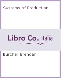 Systems of Production.