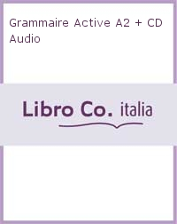 Grammaire Active A2 + CD Audio.