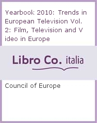 Yearbook 2010: Trends in European Television Vol. 2: Film, Television and Video in Europe