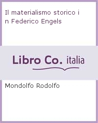 Il materialismo storico in Federico Engels