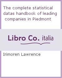 The complete statistical datas handbook of leading companies in Piedmont