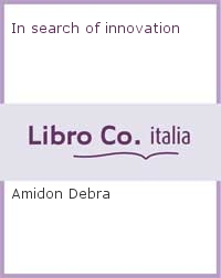 In search of innovation