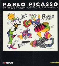 Omaggio a Picasso. Da Mirò a Lichtenstein