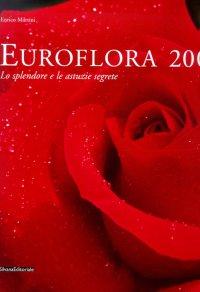 Euroflora 2001. Lo splendore e le astuzie segrete