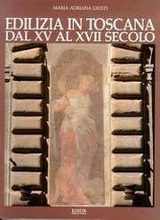 Edilizia in Toscana dal XV al XVII secolo
