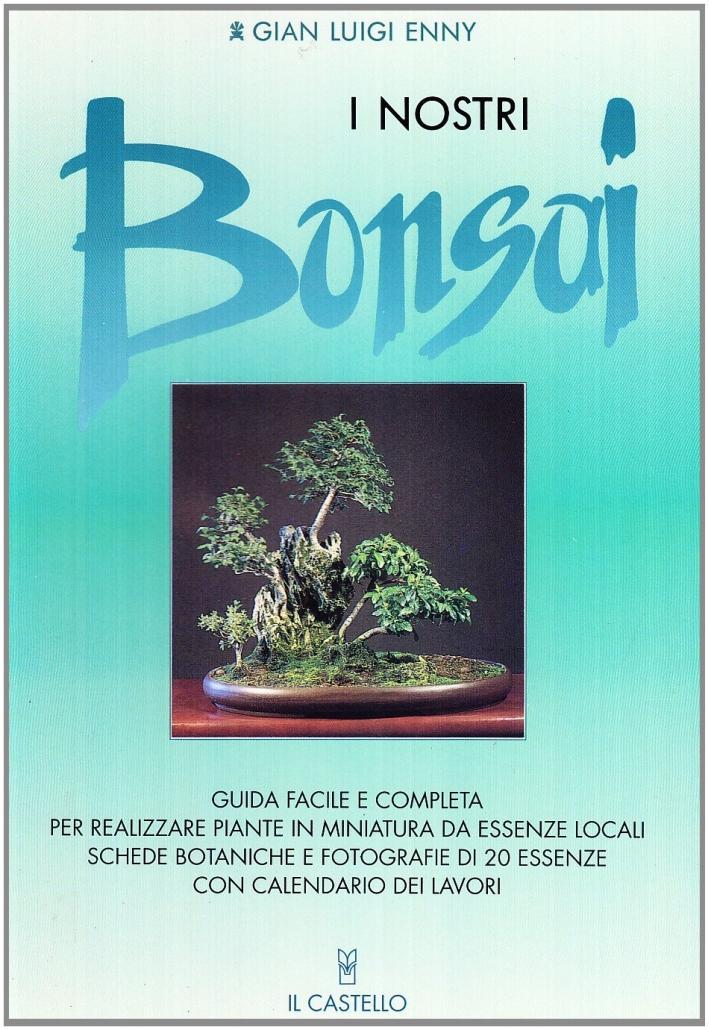 I nostri bonsai.