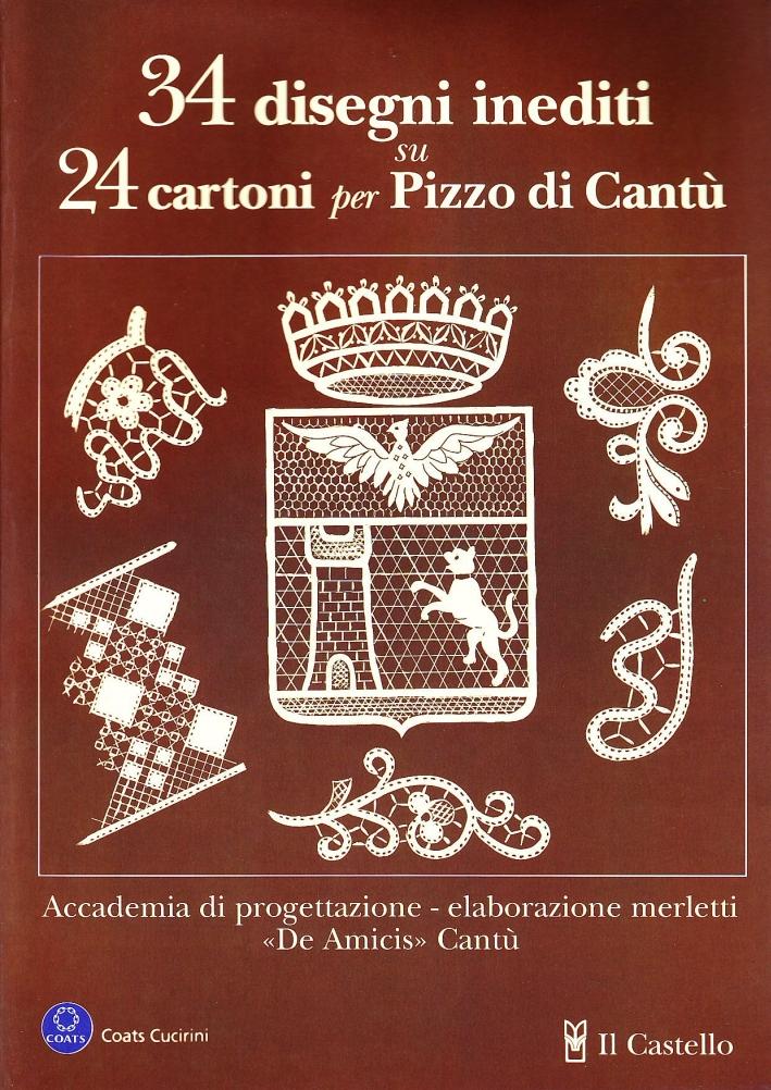 Trentaquattro disegni inediti su 24 cartoni per pizzo di Cantù.