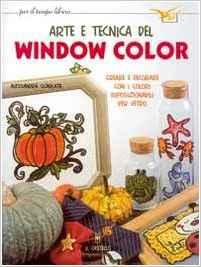 Arte e tecnica del window color.