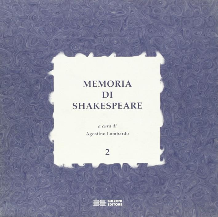 Memoria di Shakespeare. Vol. 2.