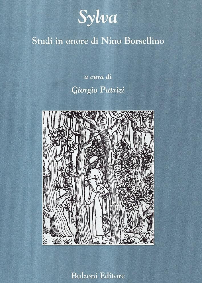 Sylva. Studi in onore di Nino Borsellino.
