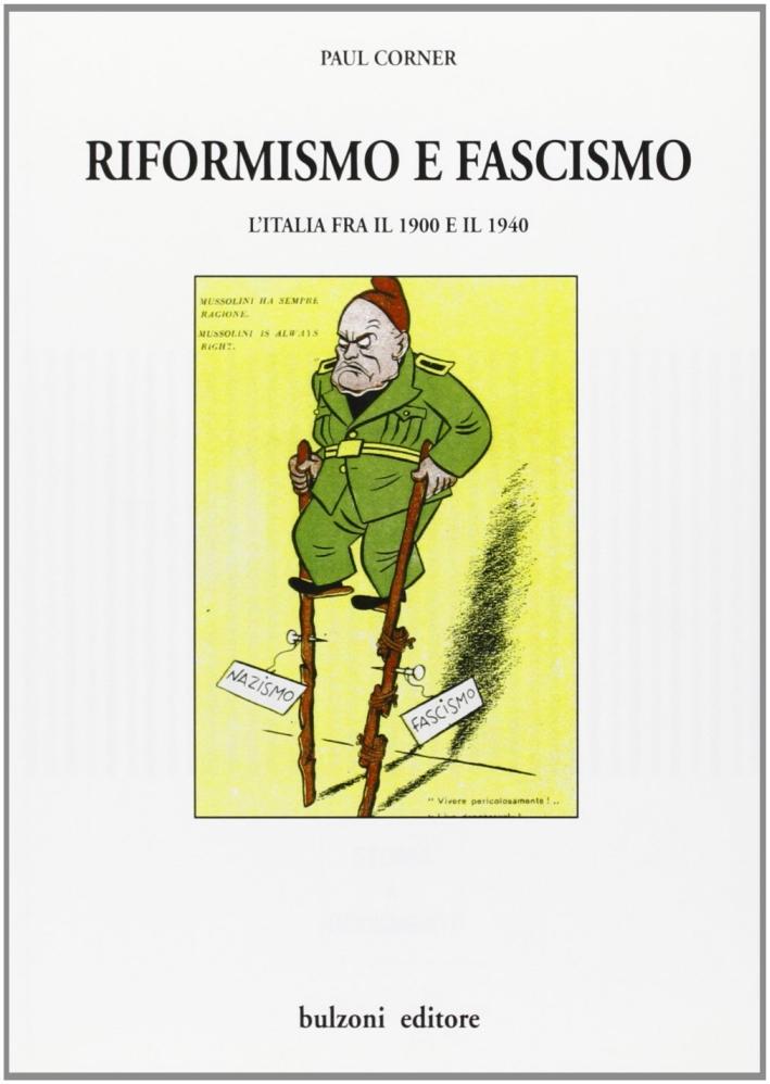 Riformismo e fascismo. L'Italia fra il 1900 e il 1940.