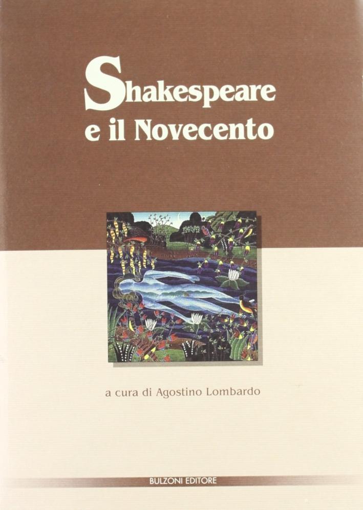 Shakespeare e il Novecento.