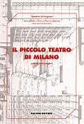 Il Piccolo Teatro di Milano.