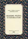 Religione, politica e cultura a Cuba.