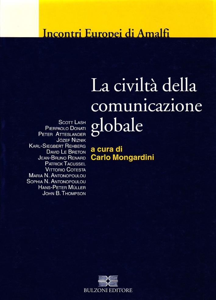 La civiltà della comunicazione globale.