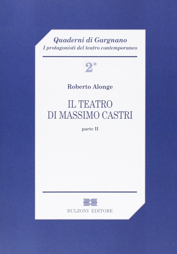 Il teatro di Massimo Castri. Vol. 2.