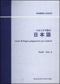 Corso di lingua giapponese per italiani. Testi. Con CD Audio. Vol. 2.