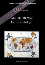 Albert Memmi. L'aveu le playdoyer.