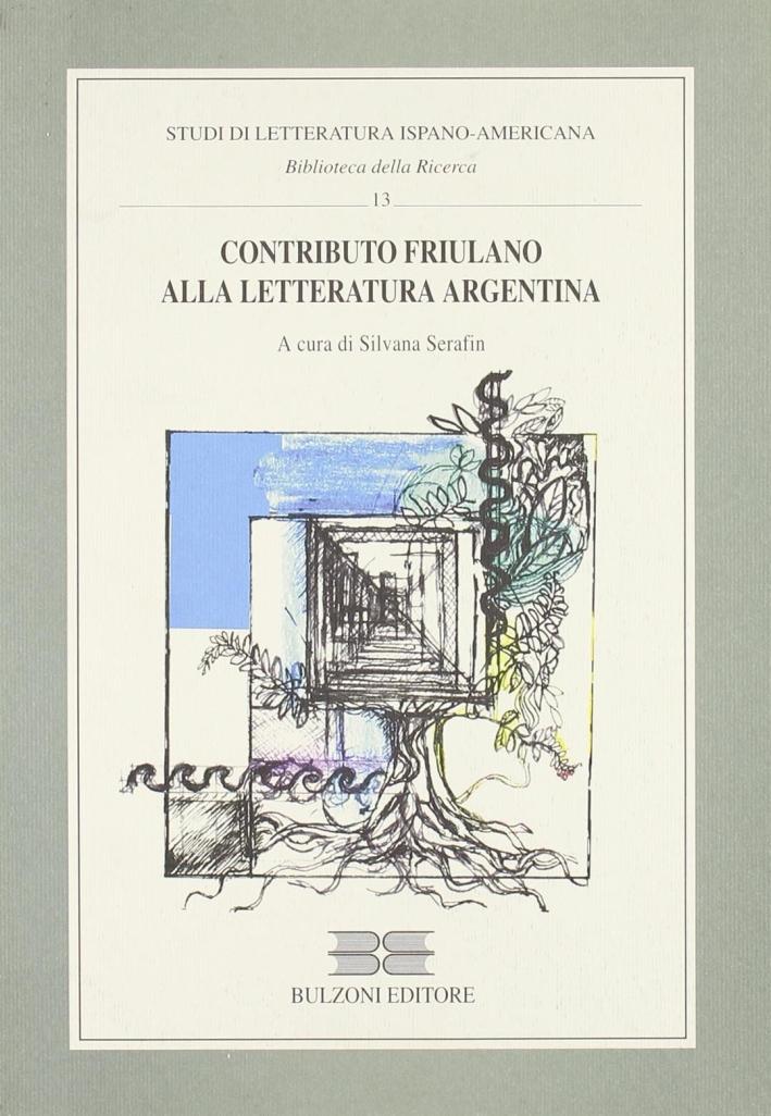 Contributo friulano alla letteratura argentina.