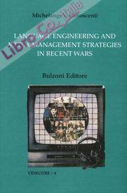 Language engineering and media Management strategies in recent wars.