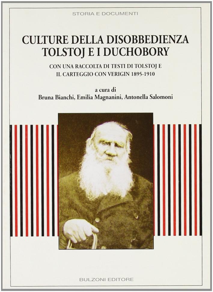 Culture della disobbedienza. Tolstoj e i Duchobory.