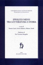 Ippolito Nievo tra letteratura e storia. Atti della Giornata di studi in memoria di Sergio Romagnoli
