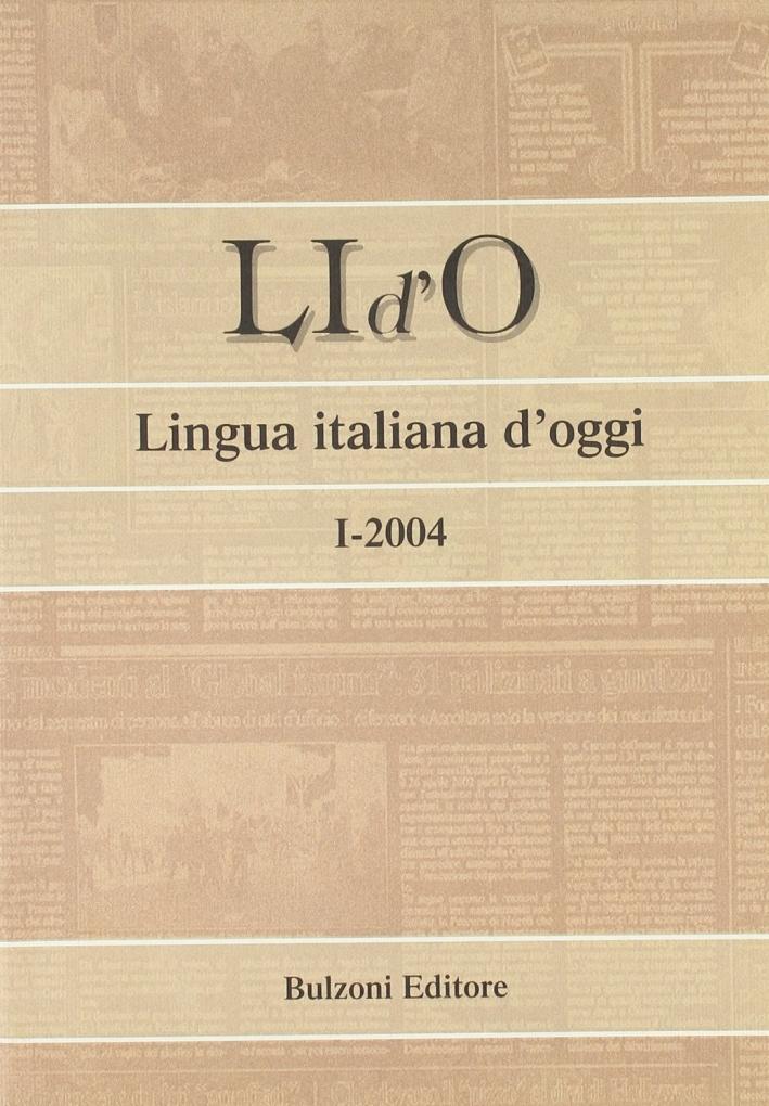 LI d'O. Lingua italiana d'oggi (2004). Vol. 1.