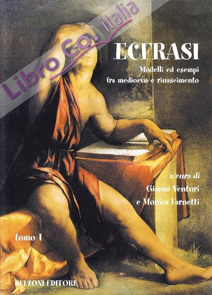 Ecfrasi. Modelli ed esempi fra Medioevo e Rinascimento