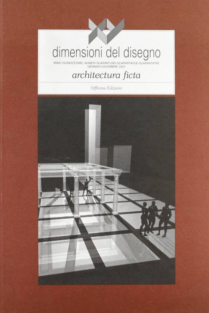 XY dimensioni del disegno. Architettura ficta.