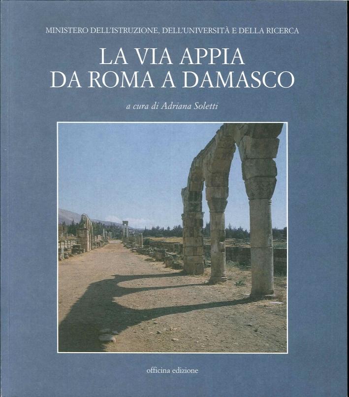 La via Appia da Roma a Damasco.