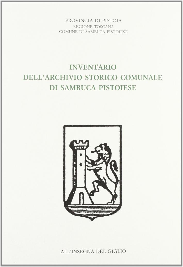Inventario dell'archivio storico comunale di Sambuca Pistoiese.