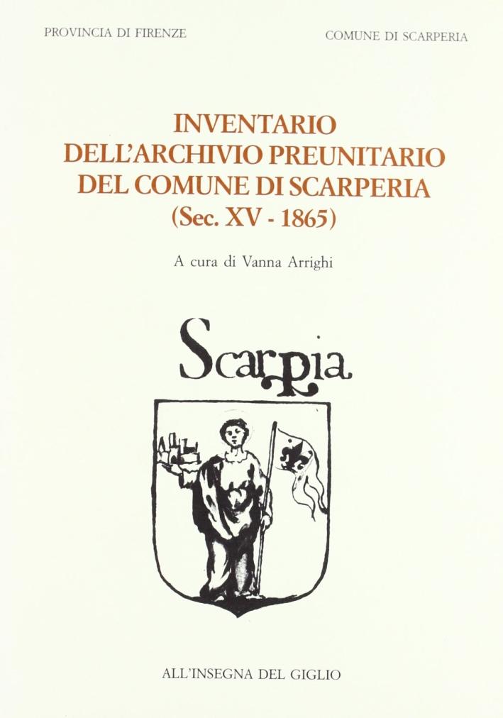 Inventario dell'Archivio preunitario del comune di Scarperia (sec. XV-1865).