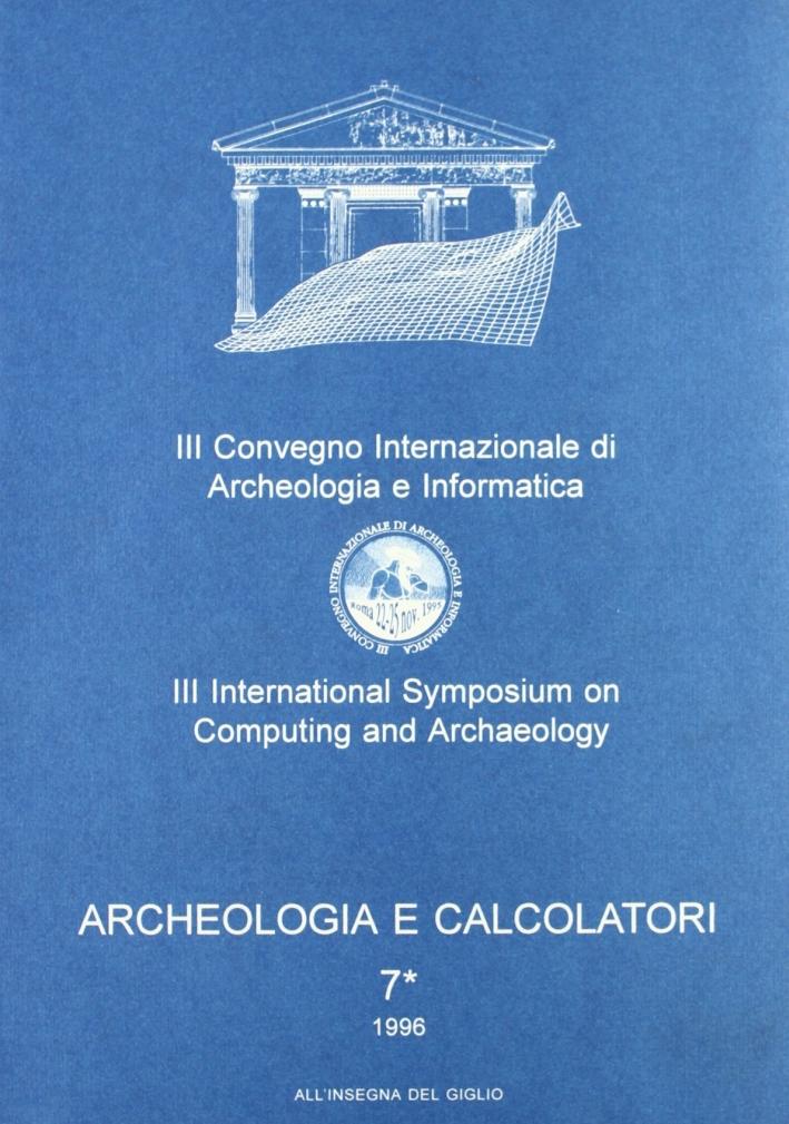Archeologia e calcolatori. Vol. 7