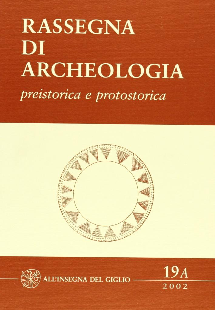 Rassegna di archeologia. 19/A.