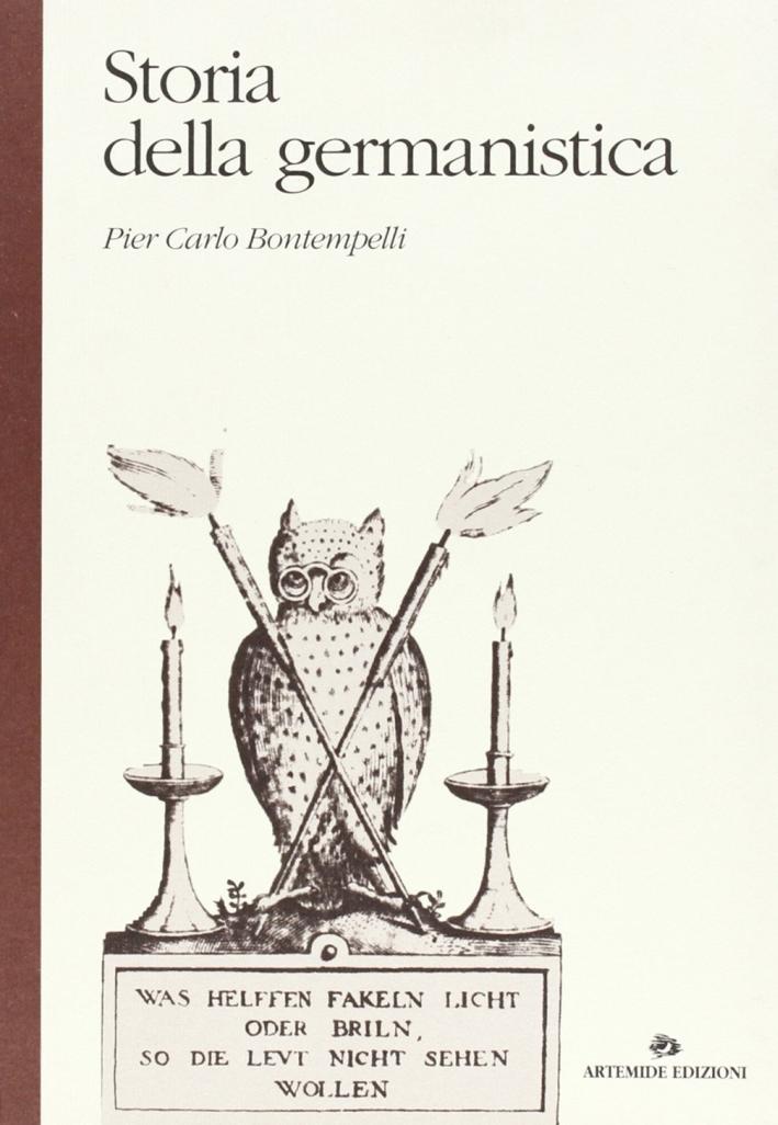 Storia della germanistica. Dispositivi e istituzioni di un sistema disciplinare.