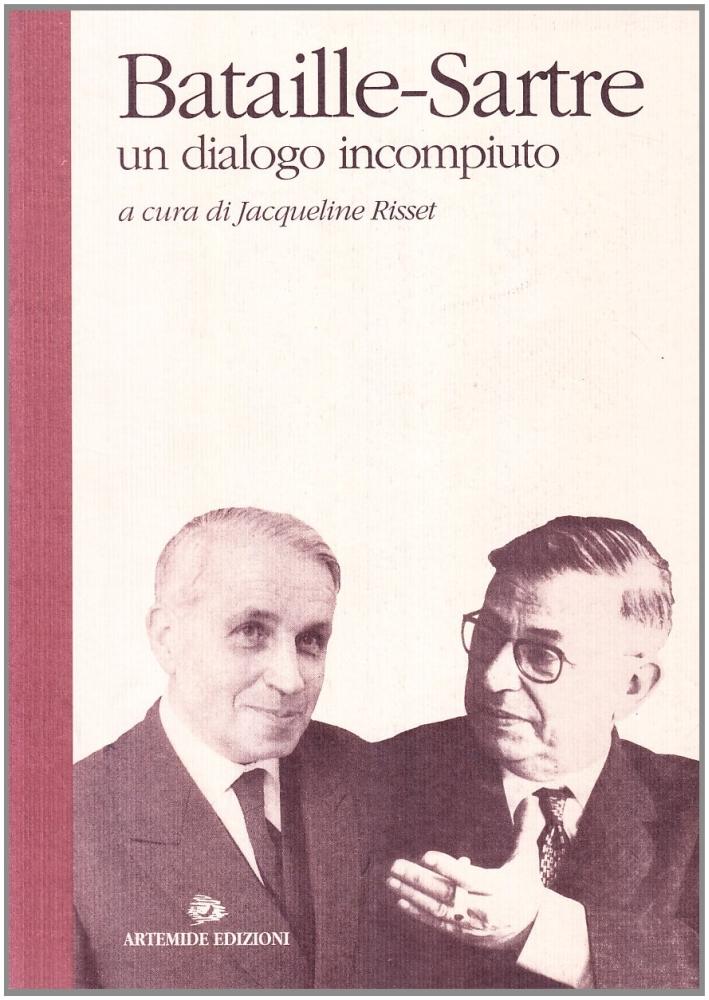 Bataille-Sartre. Un dialogo incompiuto