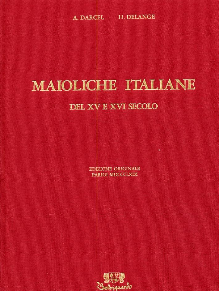 Maioliche Italiane del XV e XVI Secolo.