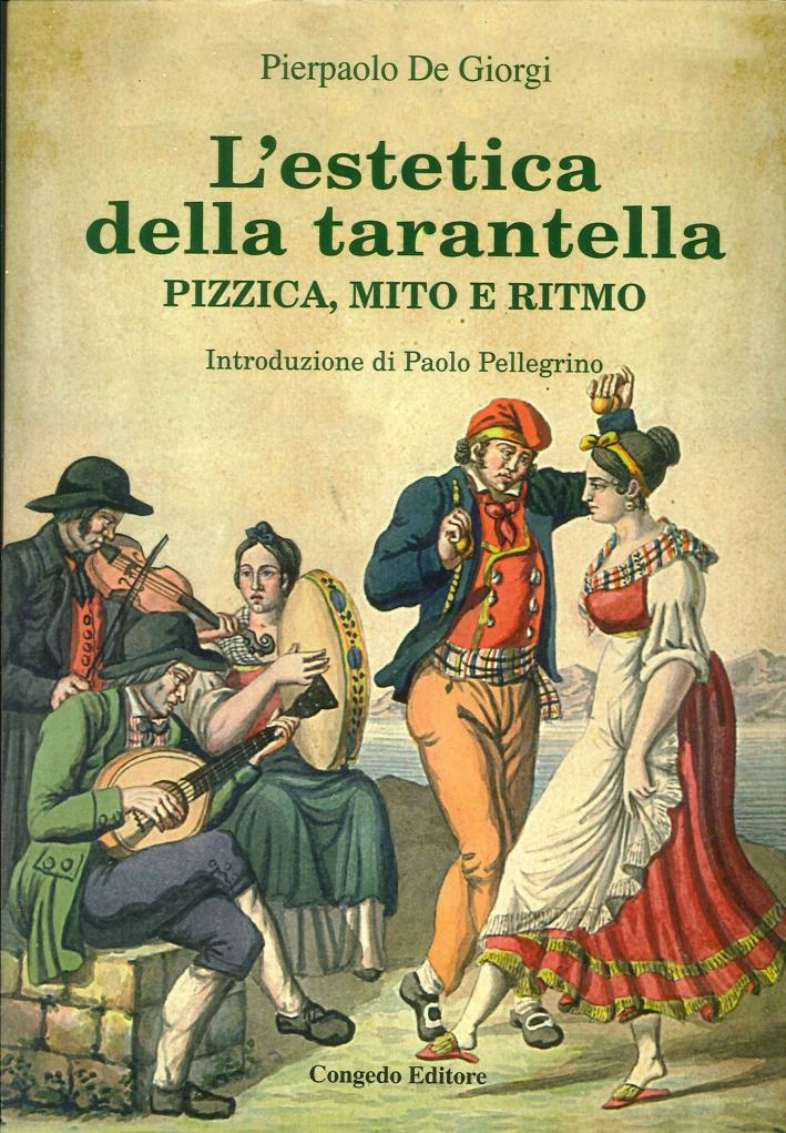 L'Estetica della Tarantella. Pizzica, Mito e Ritmo.