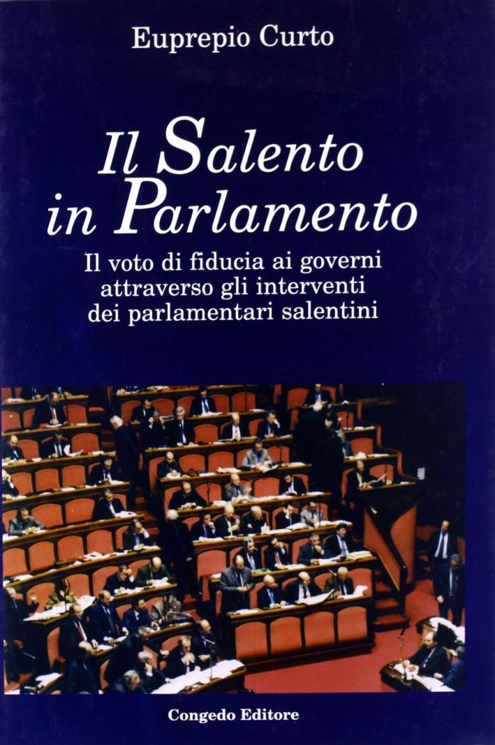 Il Salento in parlamento. Il voto di fiducia ai governi attraverso gli interventi dei parlamentari salentini