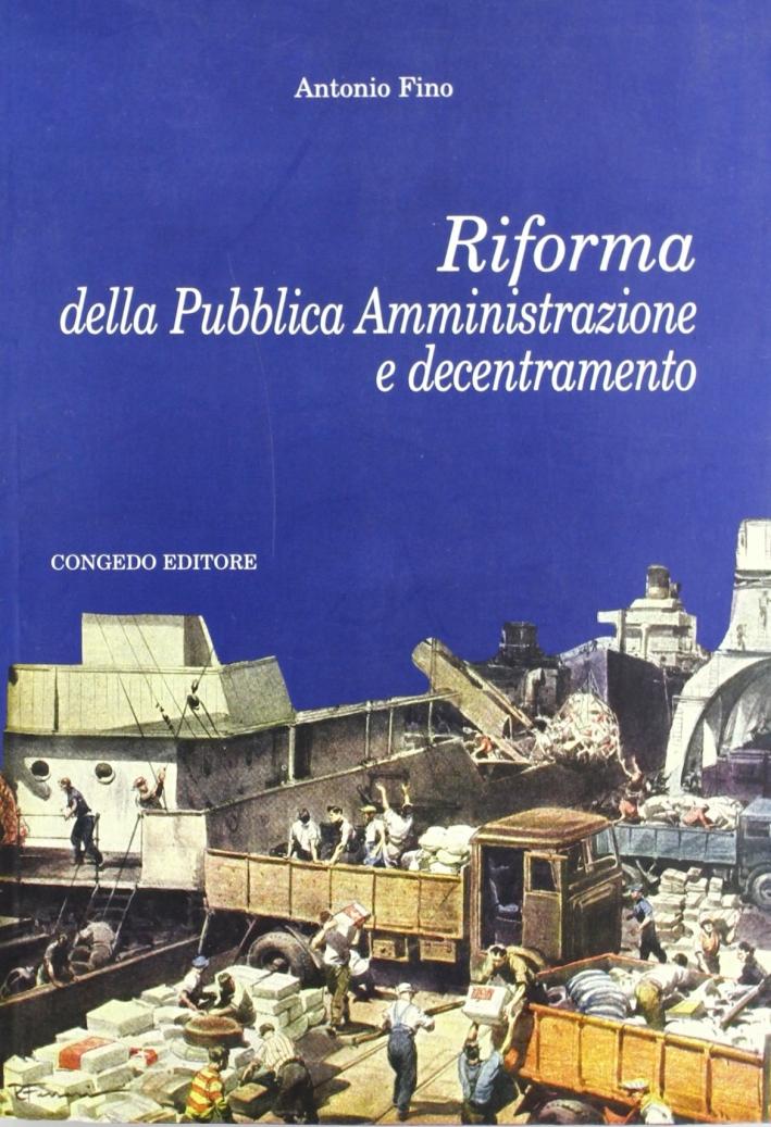 Riforma della pubblica amministrazione e decentramento