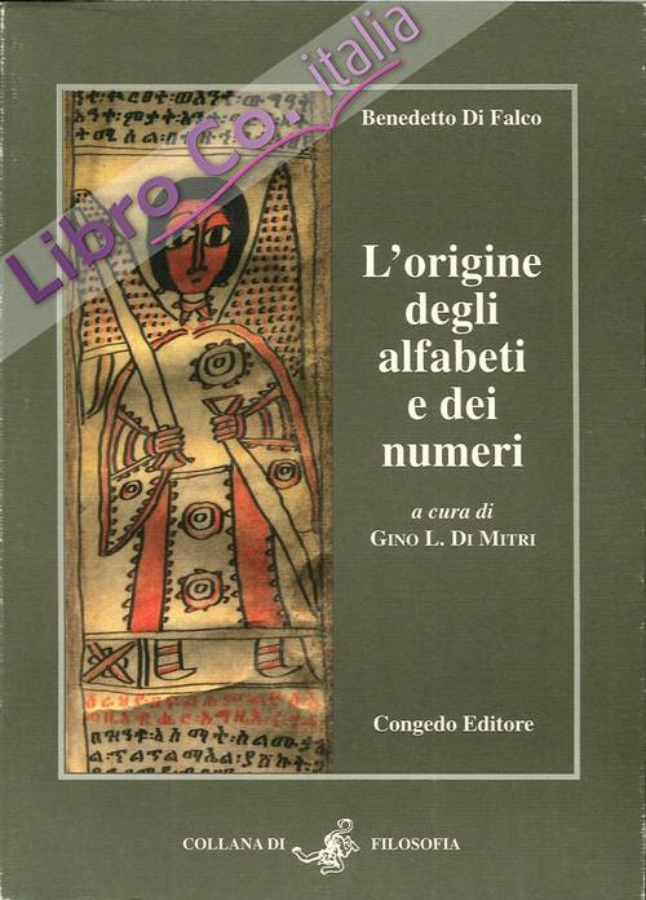 L'origine degli alfabeti e dei numeri.