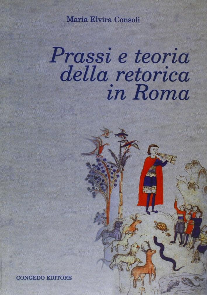 Prassi e teoria della retorica in Roma