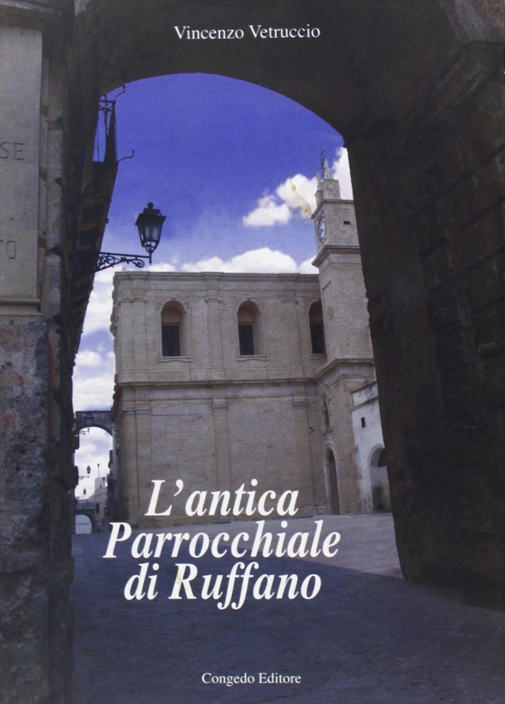 L'antica parrocchiale di Ruffano.