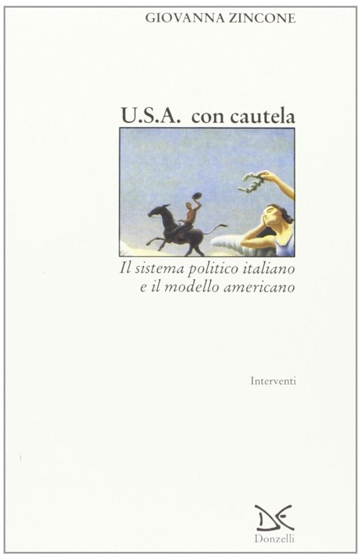USA con cautela. Il sistema politico italiano e il modello americano