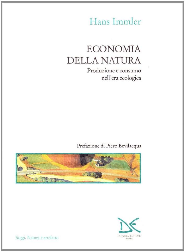 Economia della natura. Produzione e consumo nell'era ecologica