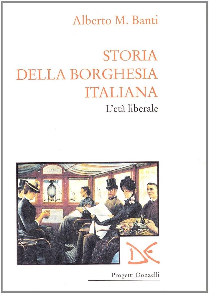 Storia della borghesia italiana. L'età liberale (1961-1922)