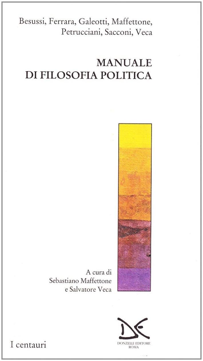 Manuale di filosofia politica. Annali di etica pubblica