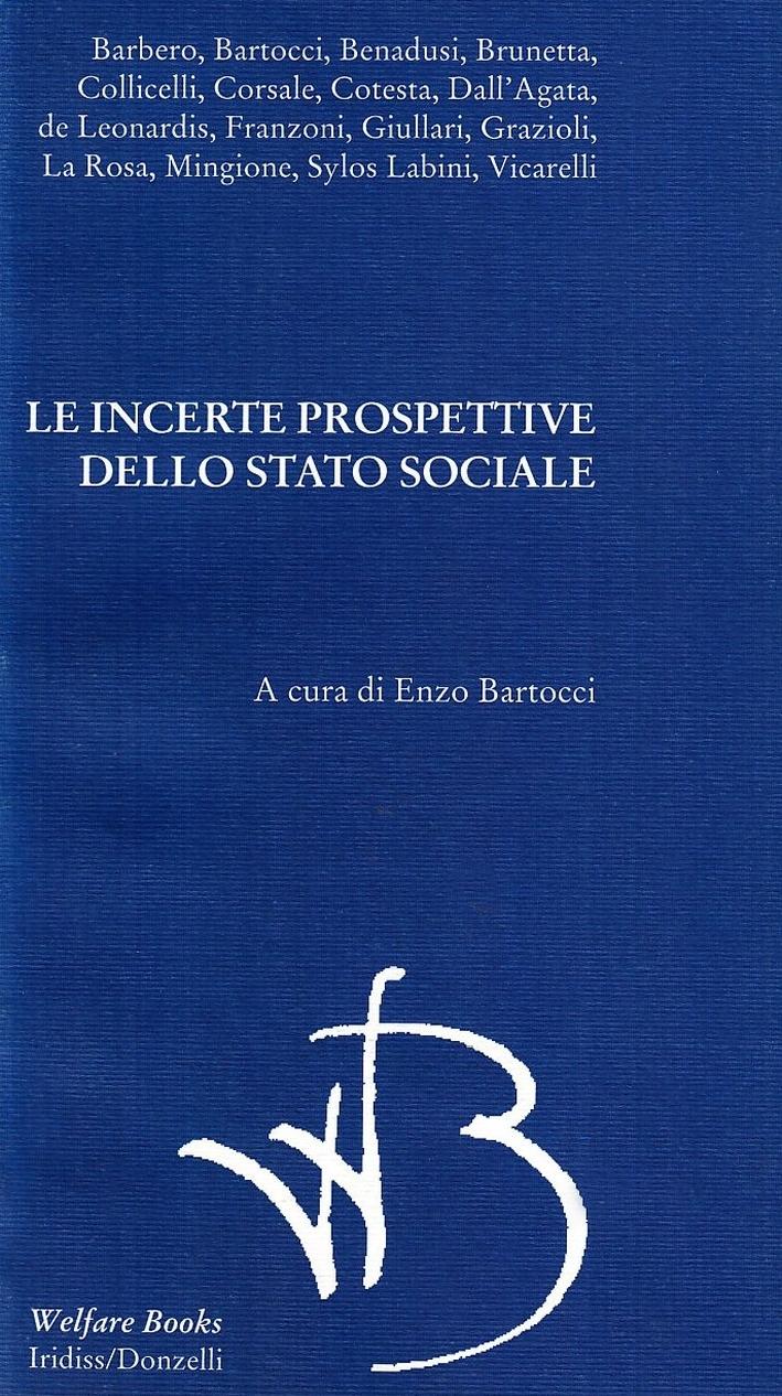 Incerte prospettive dello Stato sociale in Italia.