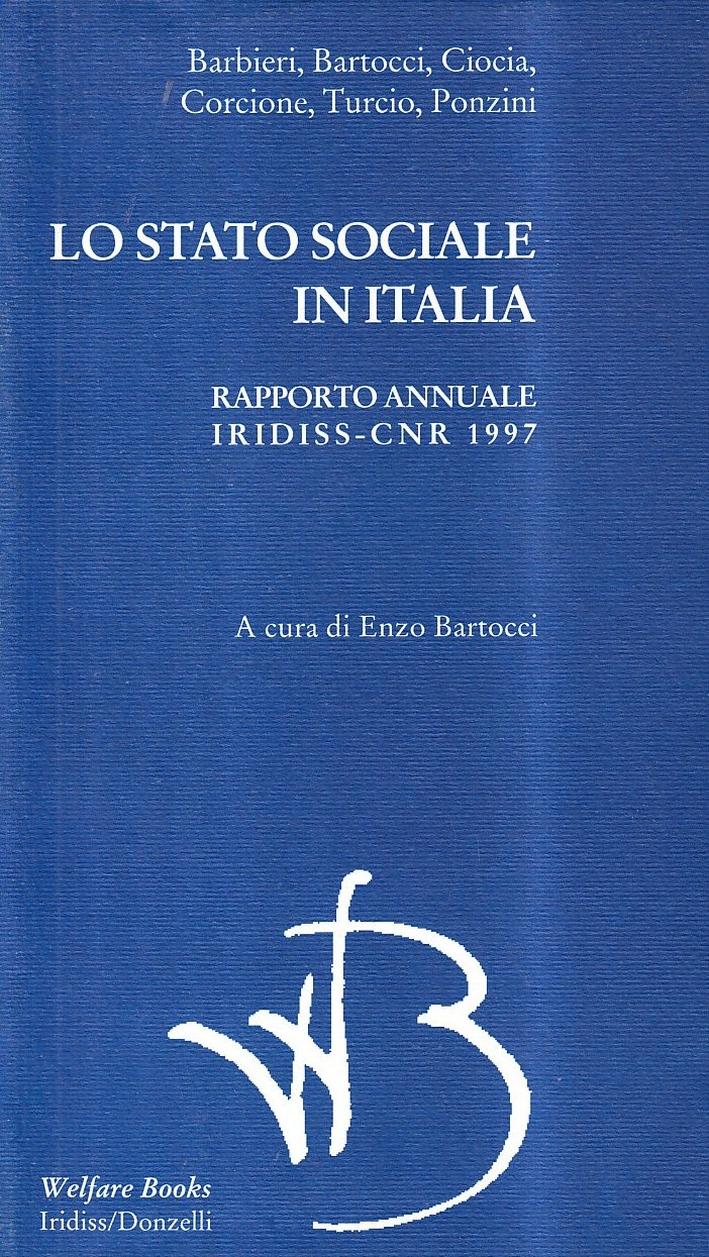 Lo stato sociale in Italia 1997. Rapporto annuale Iridiss-CNR