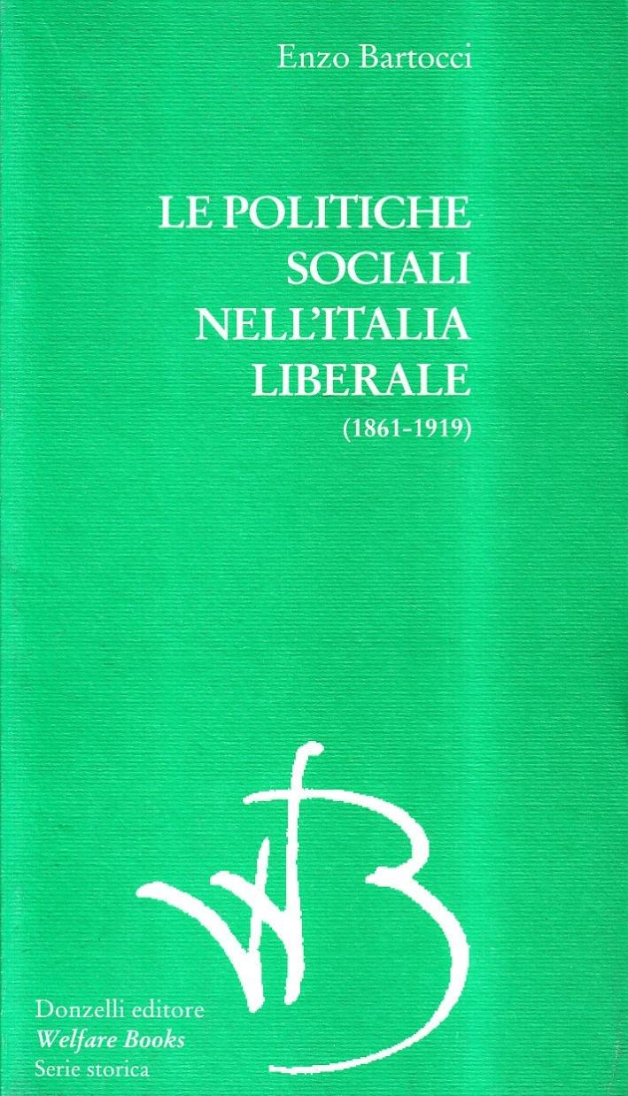Le politiche sociali nell'Italia liberale (1861-1919).